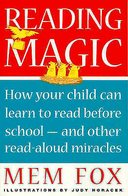 1 of 1 - Reading Magic: How Your Child Can Learn to Read before School by Mem Fox