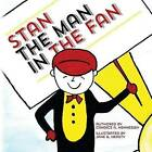 Stan the Man in the Fan by Candice a Hennessey (Paperback / softback, 2013)