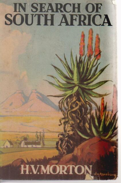 TRAVEL , IN SEARCH OF SOUTH AFRICA by H V MORTON hc/dj 1ST ED 1948