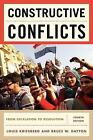 Constructive Conflicts : From Escalation to Resolution by Louis Kriesberg and Bruce W. Dayton (2011, Paperback)
