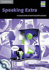 Speaking Extra Book and Audio CD Pack: A Resource Book of Multi-level Skills Activities by Mick Gammidge (Mixed media product, 2004)