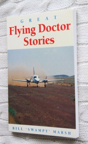 1 of 1 - Great Flying Doctor Stories by Bill Marsh (Paperback, 2007) NEW, FREE SHIPPING