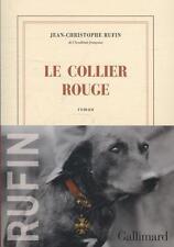 Rufin, Jean-Christophe - Le collier rouge: Roman