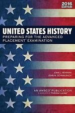 United States History : : Preparing for the Advanced Placement Examination (2016 Exam) by John J. Newman (2016, Paperback)