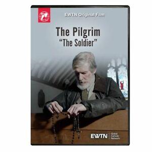 """THE PILGRIM  """"THE SOLDIER"""". AN EWTN DVD"""