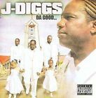 The Good [PA] by J-Diggs (CD, Oct-2009, Thizz Entertainment)
