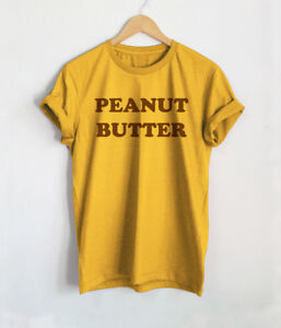 5252ad710 Peanut Butter T Shirts Funny Peanuts Shirt Yellow Unisex Women ...