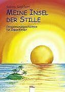 Meine-Insel-der-Stille-Entspannungsgeschichten-fuer-Zapp-Buch-Zustand-gut