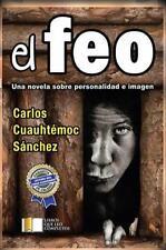 """""""EL FEO"""" CARLOS CUAUHTEMOC SANCHEZ *PERSONALIDAD E IMAGEN* NEW/MINT CONDITION"""
