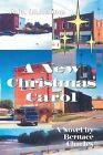 A New Christmas Carol by Bernace Charles (Paperback / softback, 2013)