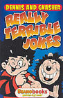 Dennis and Gnasher Really Terrible Jokes by Beano Books (Paperback, 1999)