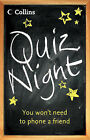 Quiz Night: You Won't Need to Phone a Friend by HarperCollins Publishers (Paperback, 2004)