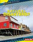 What Protects Us During Natural Disasters? by Lisa Owings (Hardback, 2015)