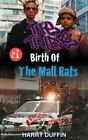 The Tribe: Birth of the Mall Rats by Harry Duffin (Paperback / softback, 2012)