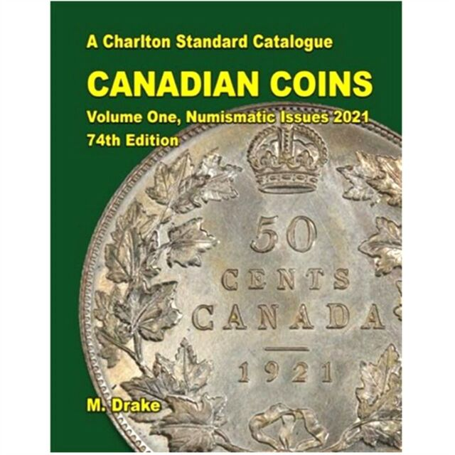 Canadian Coins Vol.1 - 2021 Charlton Catalogue 74th Edition