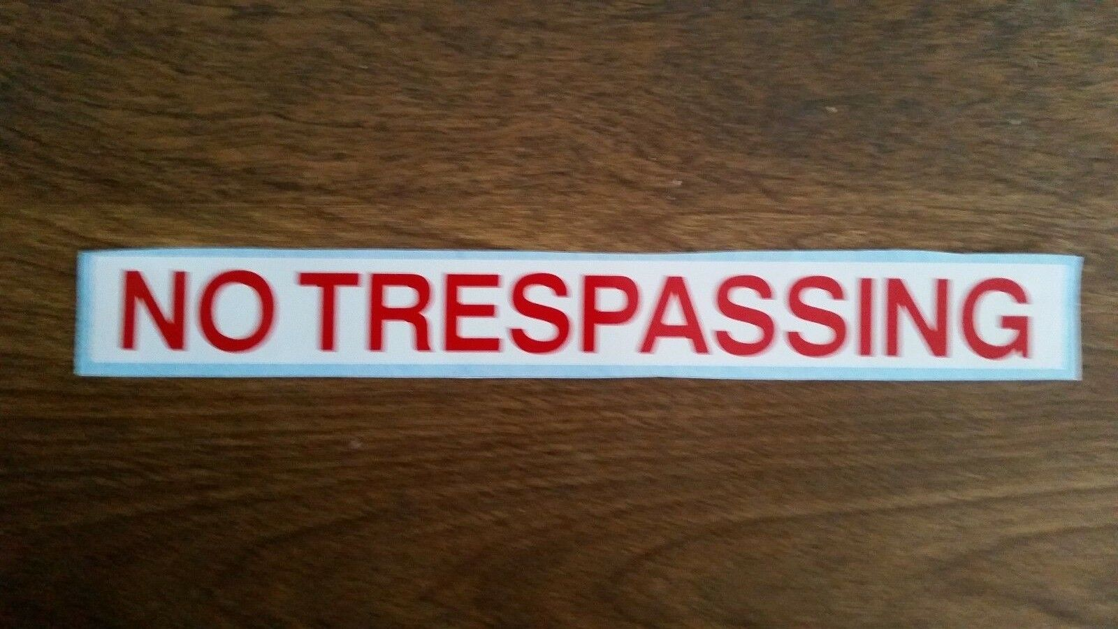 NO TRESPASSING DECAL $2.89 FREE SHIPPING! 1x9 Buy one get one FREE