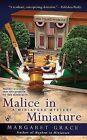 Malice in Miniature by Margaret Grace (Paperback / softback, 2009)
