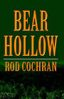 Bear Hollow by Rod Cochran (Paperback, 2003)