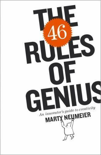 Voices That Matter The 46 Rules Of Genius An Innovators Guide To