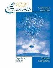 Ensemble, Cahier de laboratoire (Lab Manual): Grammaire en action by Comeau, Ra
