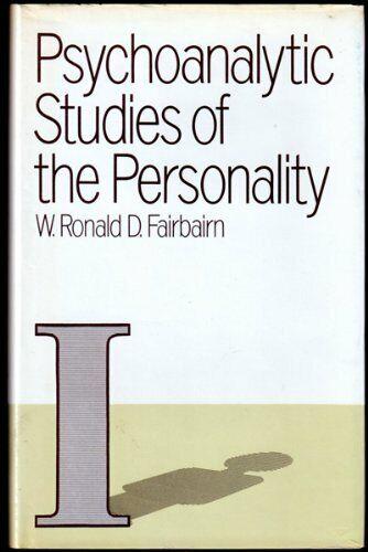 , Psychoanalytic Studies of the Personality by W. R. D. Fairbairn (Hardback)