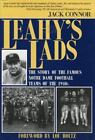 Leahy's Lads : The Story of the Famous Notre Dame Football Teams of the 1940s by Jack Connor (1955, Paperback)