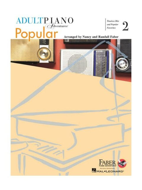 Adult Piano Adventures: Popular - Book 2 by Nancy And Randall Faber