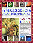 Complete Illustrated Encyclopedia of Symbols, Signs and Dream Interpretation: Identification and Analysis of the Visual Vocabulary and Secret Language That Shapes Our Thoughts and Dreams and Dictates Our Reactions to the World by Richard Craze, Raje Airey, Mark O'Connell (Hardback, 2007)