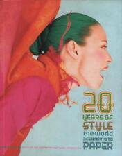 20 Years of Style The World According to Paper Kim Hastreiter David Hershkovits