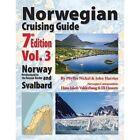 Norwegian Cruising Guide 7th Edition Vol 3 by John H Harries, Phyllis L Nickel (Paperback / softback, 2013)