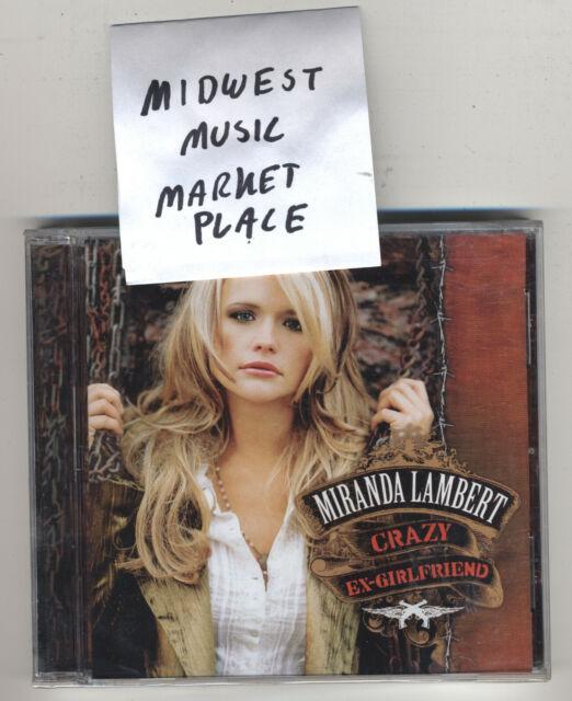 Miranda Lambert - Crazy Ex-Girlfriend [New CD
