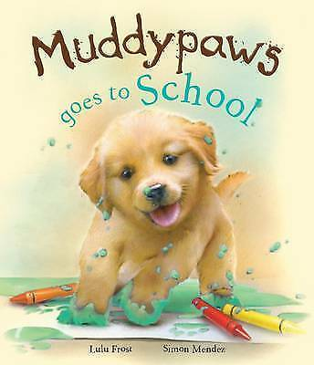 Very Good, Muddypaws Goes to School (Picture Book), Peter Bently, Book