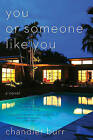 You or Someone Like You by Chandler Burr (Paperback / softback, 2010)