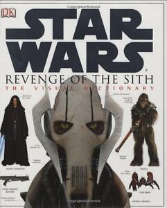 Star Wars Revenge Of The Sith The Visual Dictionary By Jim Luceno 9780756611286 Ebay