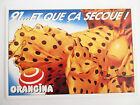 Carte Editions Atlas. Slogan Publicitaire 1991 Orangina