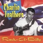 Rock-A-Billy: Rare & Unissued Recordings by Charlie Feathers (CD, Nov-1998, Bear Family Records (Germany))