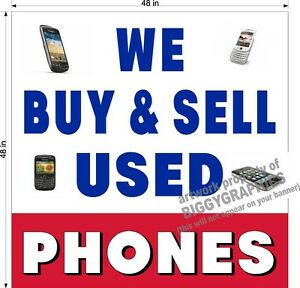 Details about 4' x 4' VINYL BANNER WE BUY AND SELL USED PHONES