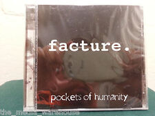 FAST FREE SHIP, NEW & SEALED: Pockets of Humanity by Facture (CD)