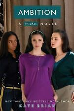 Ambition (Private, Book 7) ( Kate Brian ) Used - VeryGood