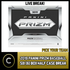 2019 PANINI PRIZM BASEBALL 6 BOX (HALF CASE) BREAK #A220 - PICK YOUR TEAM
