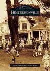Hendersonville by Lu Ann Walter, Galen Reuther (Paperback / softback, 2005)