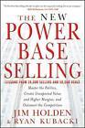 The New Power Base Selling von Ryan Kubacki und Jim Holden (2012, Gebundene Ausgabe)