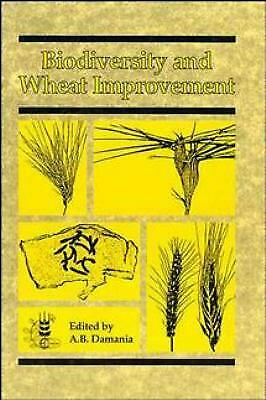 Biodiversity and Wheat Improvement by Damania, A. B.-ExLibrary
