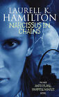 Narcissus in Chains by Laurell K. Hamilton (Paperback, 2002)