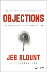 Objections-The-Ultimate-Guide-for-Mastering-the-Art-and-Science-of-Getting