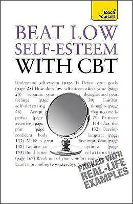 1 of 1 - Beat Low Self-Esteem with CBT: Teach Yourself by Stephen Palmer, Christine Wildi