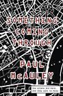 Something Coming Through by Paul McAuley (Paperback, 2015)