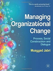 Managing-Organizational-Change-Process-Social-Construction-and-Dialogue