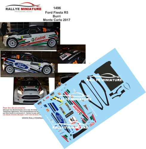 DECALS 1//43 REF 1496 FIESTA R5 BURRI RALLYE MONTE CARLO 2017 WRC RALLY