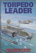 Torpedo Leader (Grub Street 1992 1st) Wing Commander R P M Gibbs